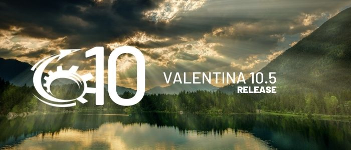 Valentina 10.5 Introduces New Version; Studio Forms, Improved Editors