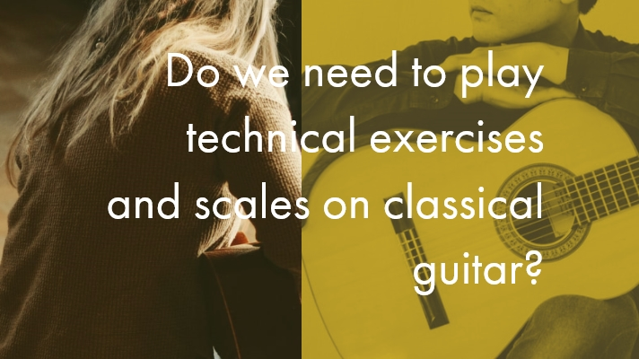 Do we need to play technical exercises and scales on classical guitar?