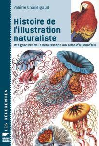 """Couverture """"Histoire de l'illustration naturaliste"""""""