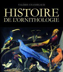 """Couverture """"Histoire de l'ornithologie"""" (2014)"""