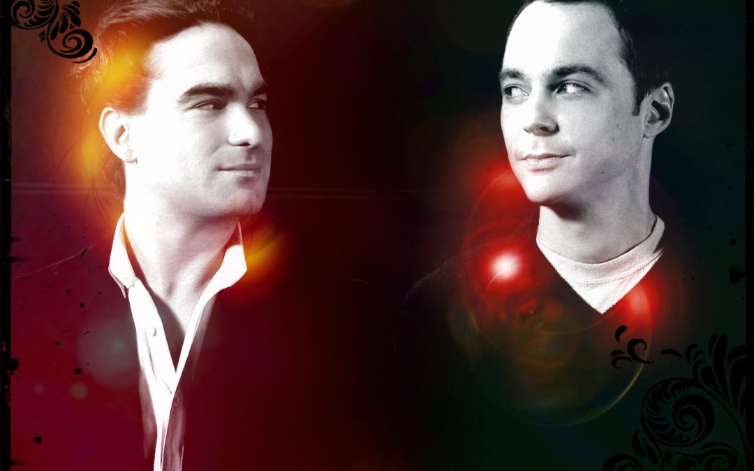 Sheldon Cooper e Leonard Hofstadter, ovvero inseguire l'Ordine oppure accettare il Caos