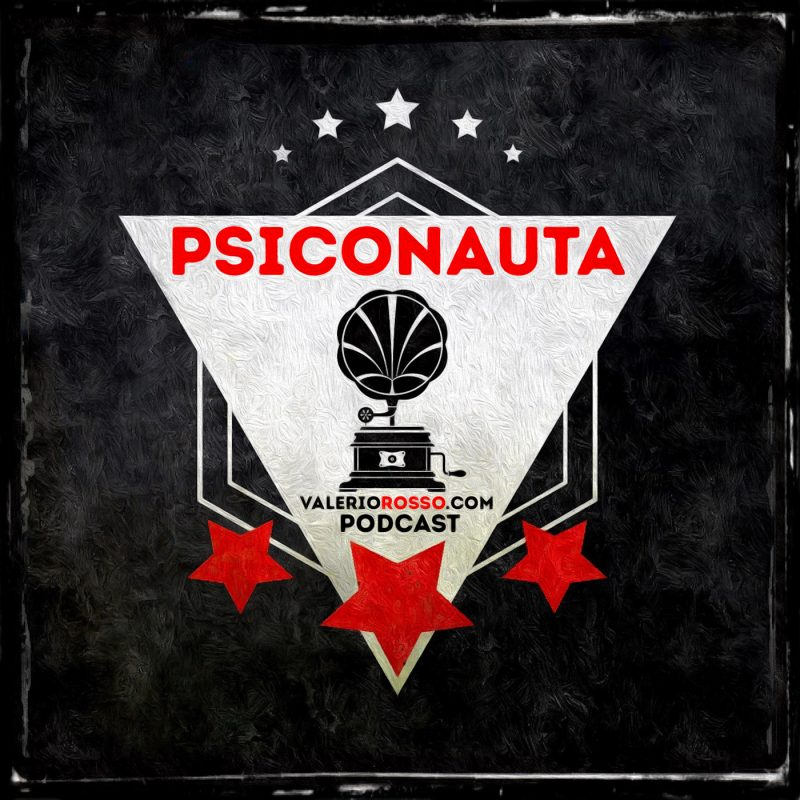psiconauta-valerio-rosso-podcast-canale-channel