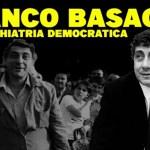 franco-basaglia-e-la-psichiatria-democratica