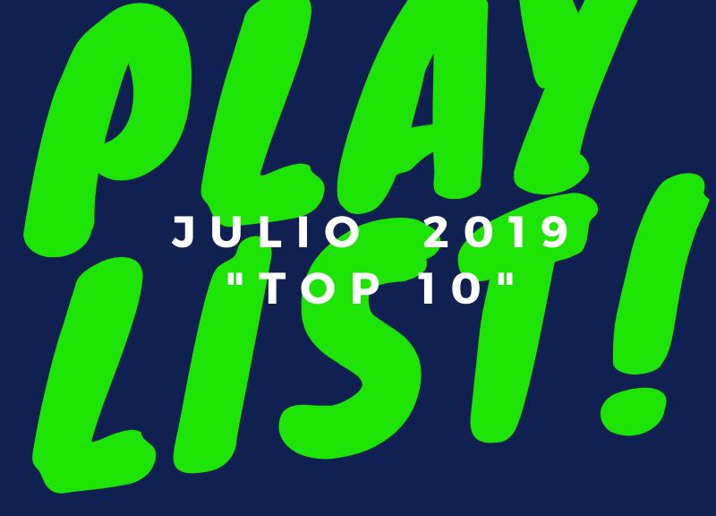 playlist julio 2019