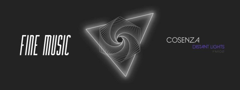 El artista argentino COSENZA estrena el lanzamiento DISTANT LIGHTS EP, con 02 cortes originales de puro placer musical para el sello Fine Music.