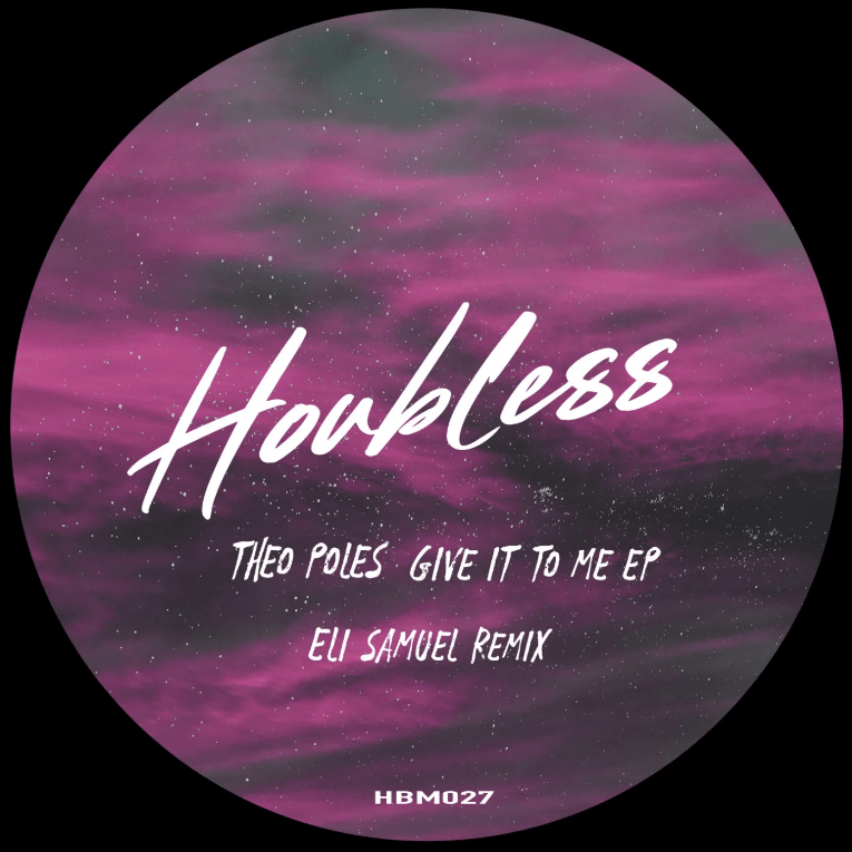 """Houbless Music premieres its 027th new release entitled """"Give It To Me EP"""" by Italian artist Theo Poles, including top remix by Eli Samuel."""