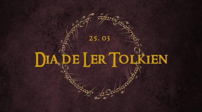 Dia 25 de Março é Dia de Ler Tolkien