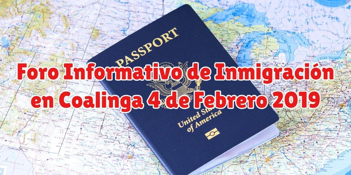 Foro Informativo de Inmigración en Coalinga 4 de Febrero 2019 CVIIC