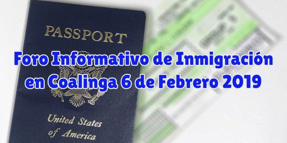 Foro Informativo de Inmigración en Coalinga 6 de Febrero 2019 CVIIC