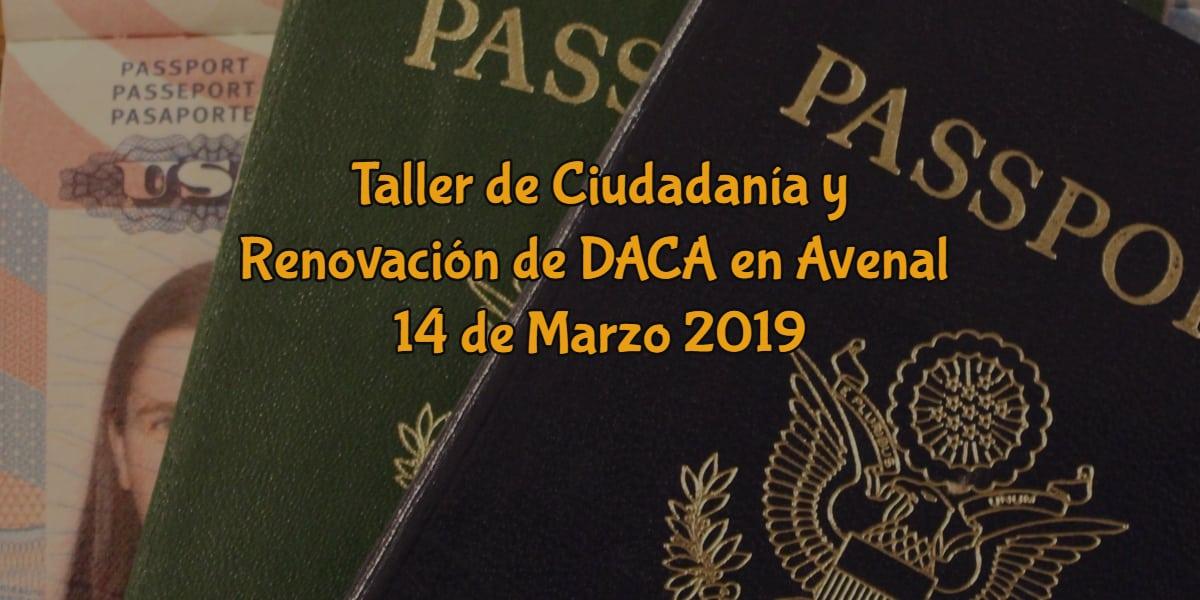 Taller de Ciudadanía y Renovación de DACA en Avenal 14 de Marzo 2019 CVIIC