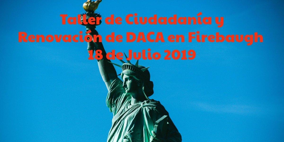 Taller de Ciudadanía y Renovación de DACA en Firebaugh CVIIC