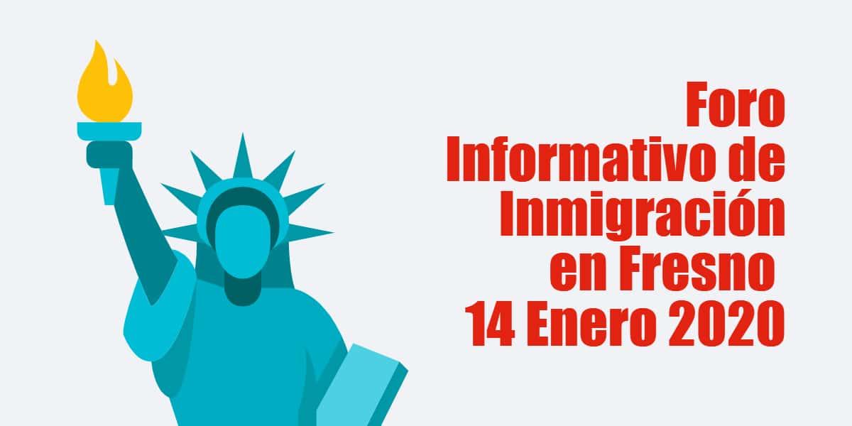 Foro Informativo de Inmigración en Fresno 14 Enero 2020 CVIIC