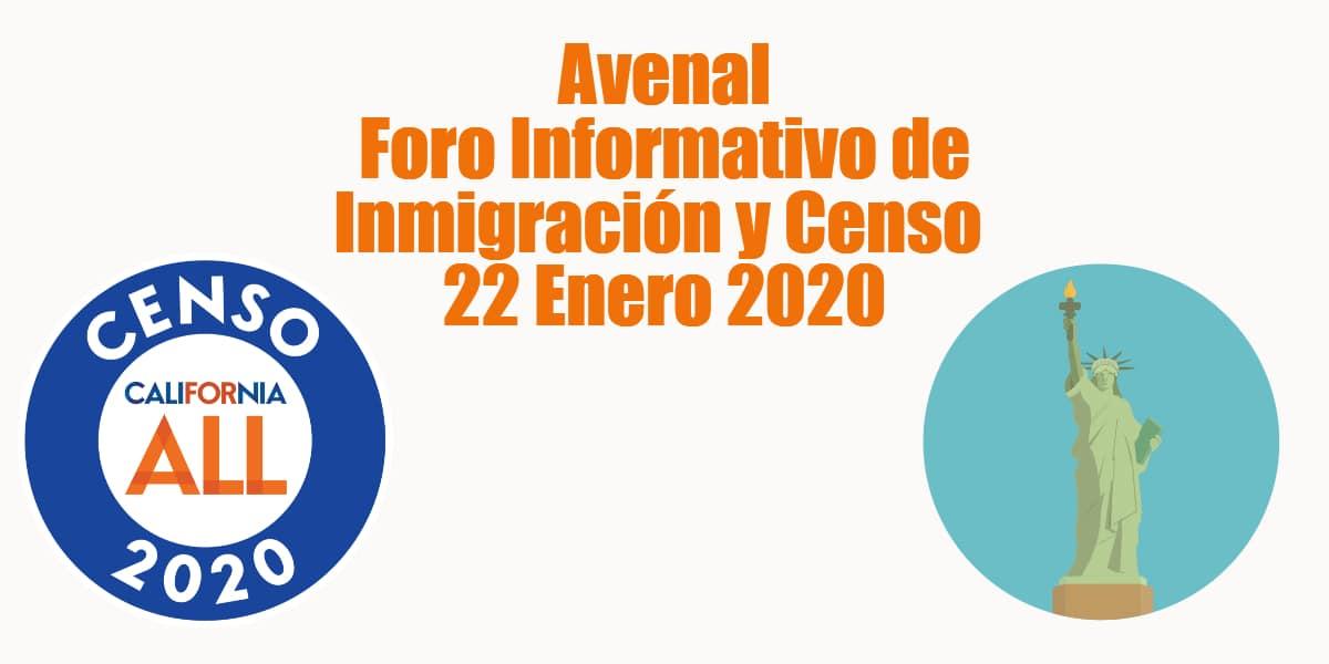 Foro Informativo de Inmigración y Censo en Avenal 22 Enero 2020 CVIIC