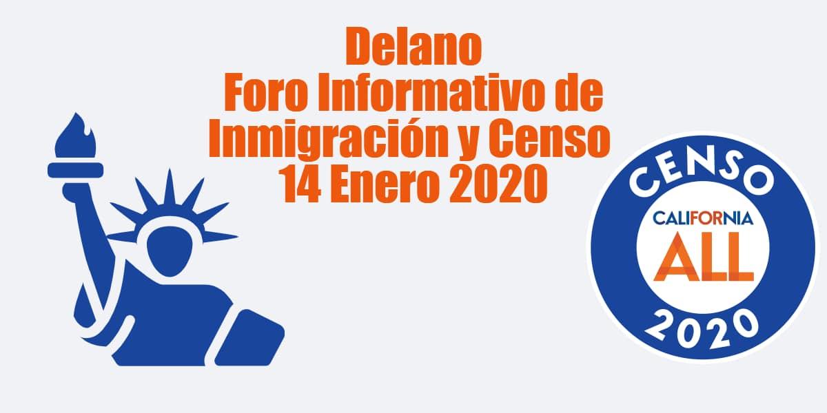 Foro Informativo de Inmigración y Censo en Delano 14 Enero 2020 CVIIC