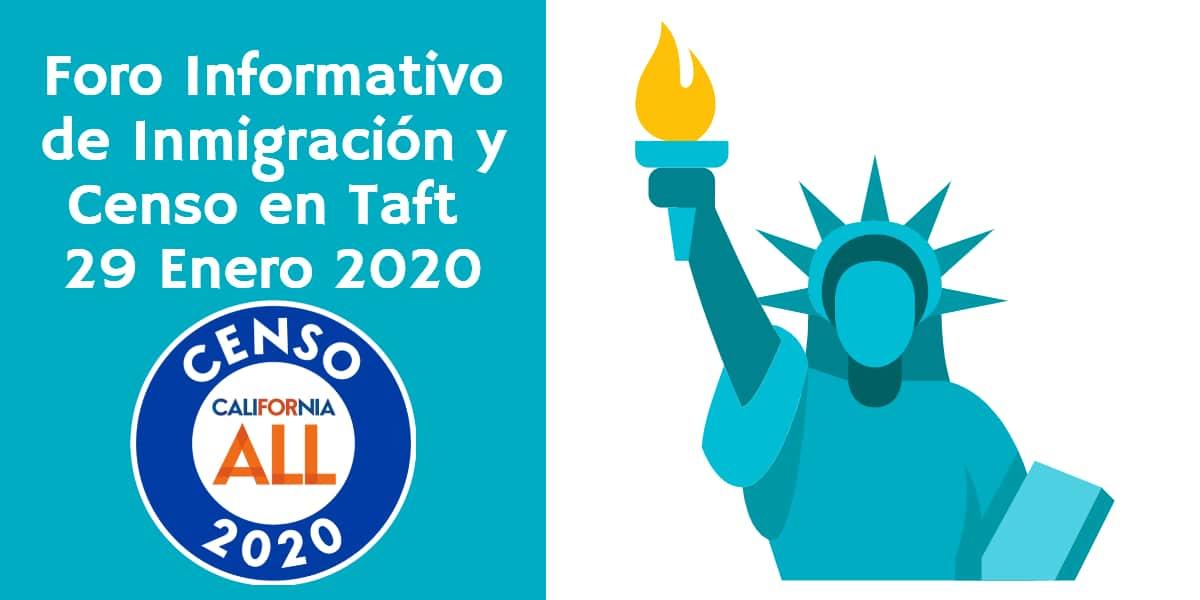 Foro Informativo de Inmigración y Censo en Taft 29 Enero 2020 CVIIC