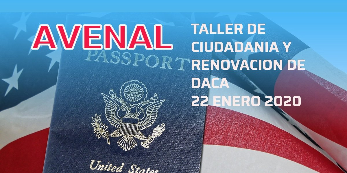 Taller de Ciudadanía y Renovación de DACA en Avenal 22 Enero 2020 CVIIC