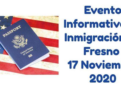 Evento Informativo de Inmigración en Fresno 17 Noviembre 2020