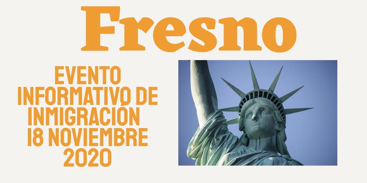 Evento Informativo de Inmigración en Fresno 18 Noviembre 2020