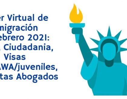 Taller Virtual de Inmigración 18 Febrero 2021 CVIIC