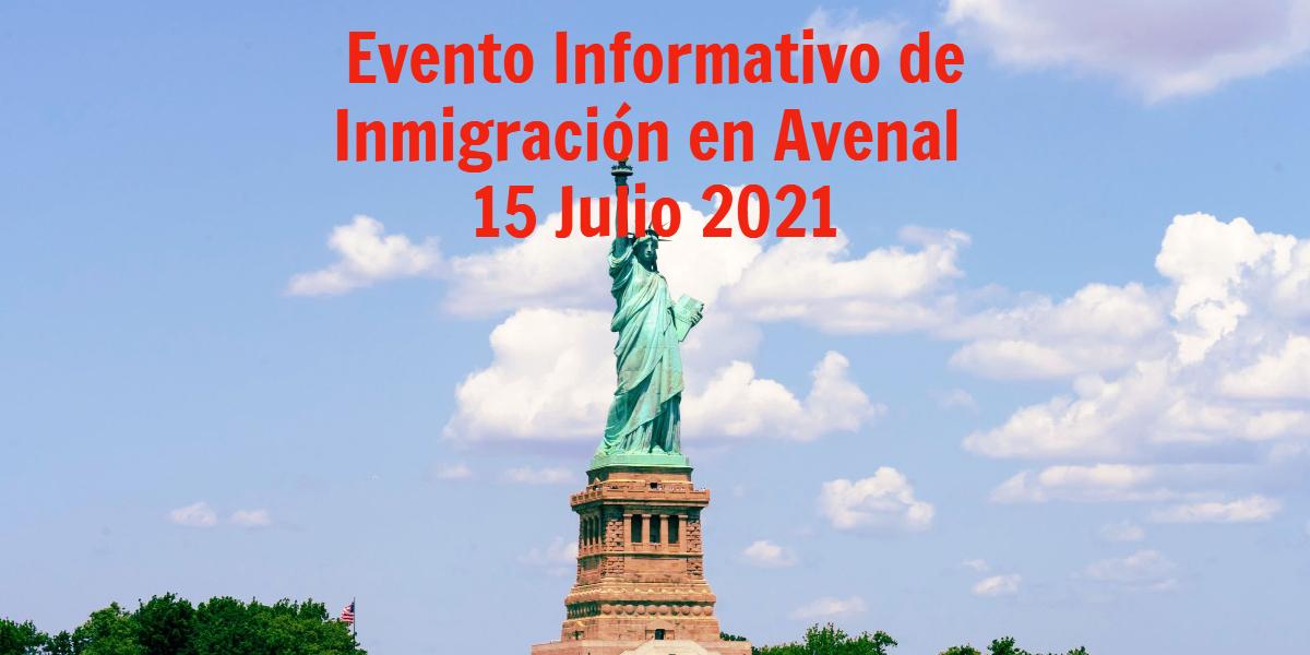Evento Informativo de Inmigración Avenal 15 Julio 2021 CVIIC