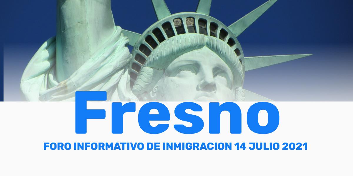 Evento Informativo de Inmigración Fresno 14 Julio
