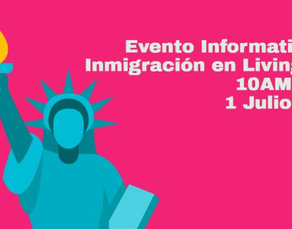 Evento Informativo de Inmigración en Livingston 1 de Julio 2021 CVIIC