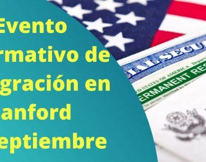 Evento Informativo de Inmigración en Hanford 29 Septiembre