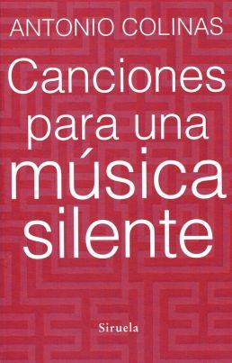 Canciones-para-una-m-sica-silente-Antonio-Colinas26022015_7