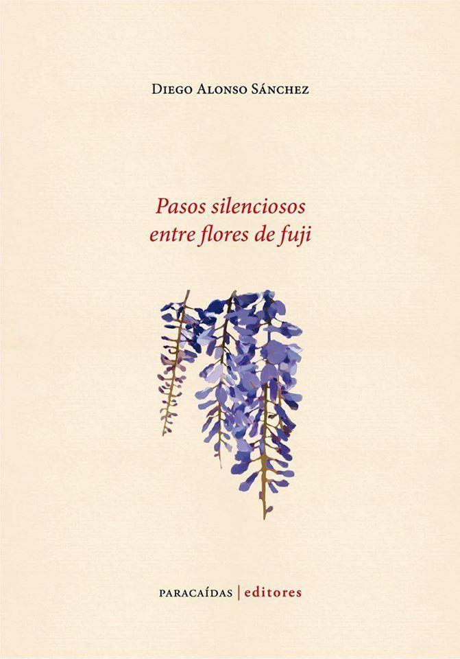 Bildergebnis für Pasos silenciosos entre flores de fuji