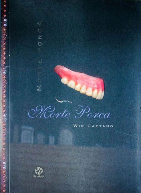 Morte Porca - 2002