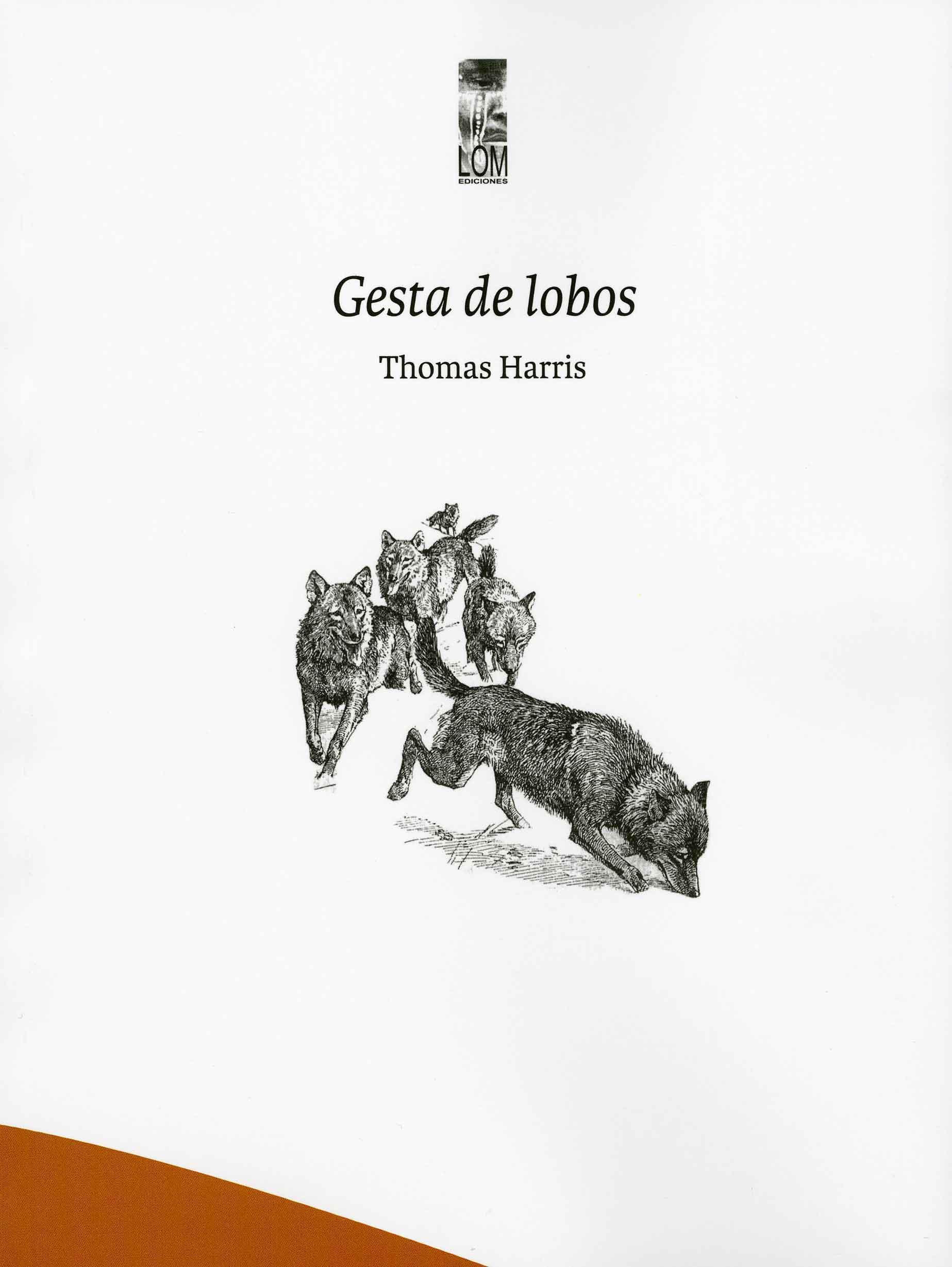 Amante Loba Y Vampira 2 3+1 poemas de «gesta de lobos» (2019), de thomas harris