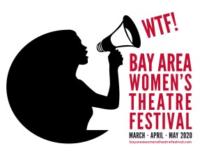 Bay Area Women's Theater Festival