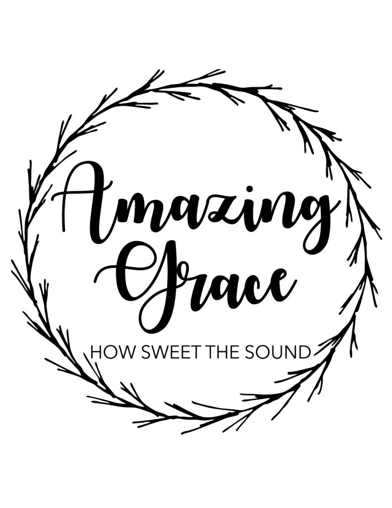"FREE ""Amazing Grace"" Farmhouse Style Printable"