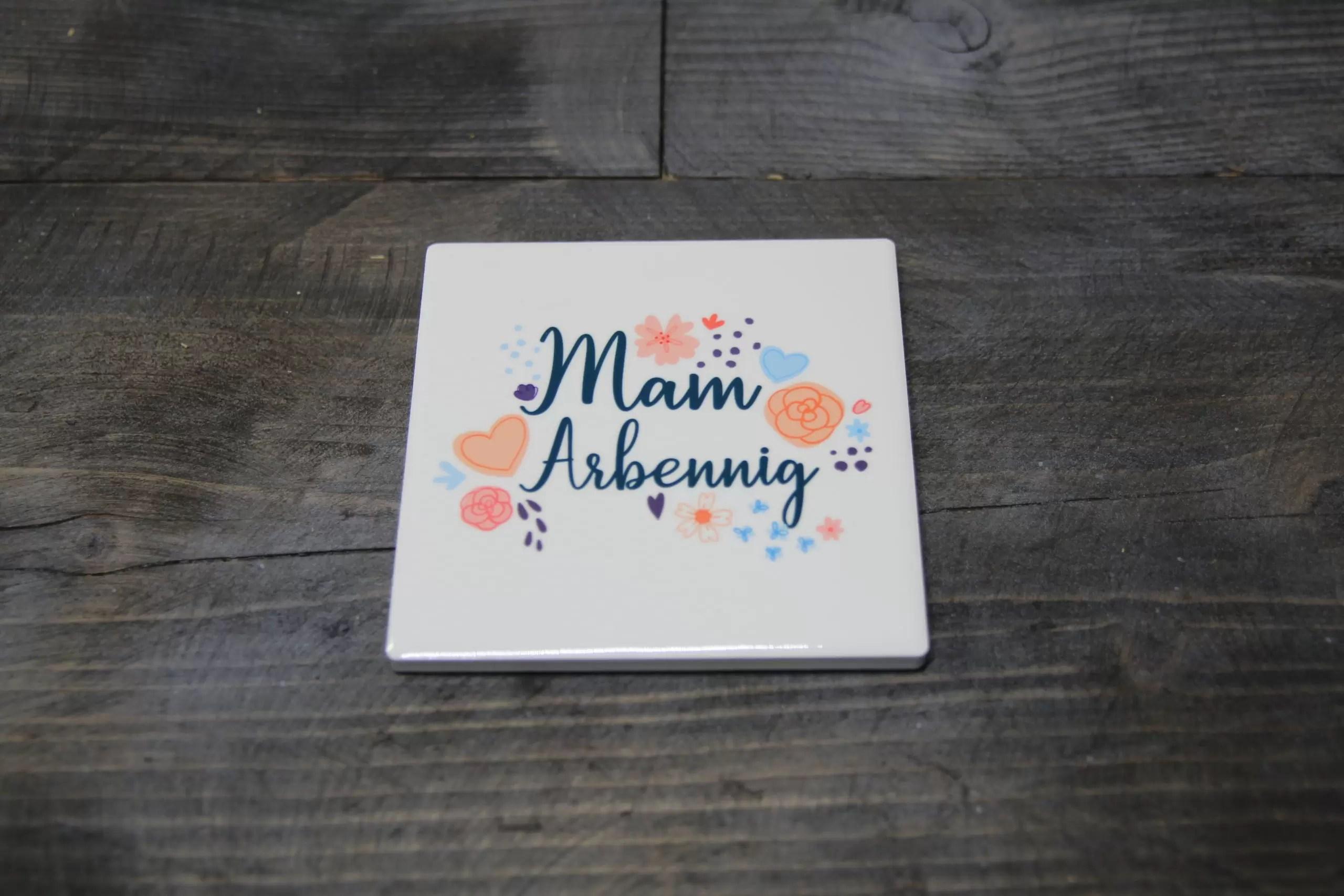 Mam Arbennig coaster