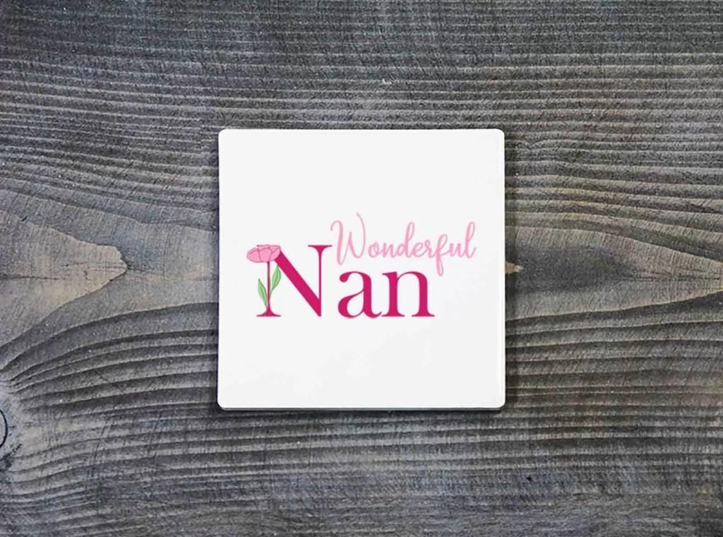 Wonderful Nan Mother's Day Ceramic Coaster