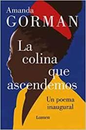 Amanda Gorman - The Hill We Climb - Spanish Language Cover