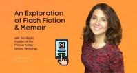 FREE   An Exploration of Flash Fiction & Flash Memoir with Joy Baglio