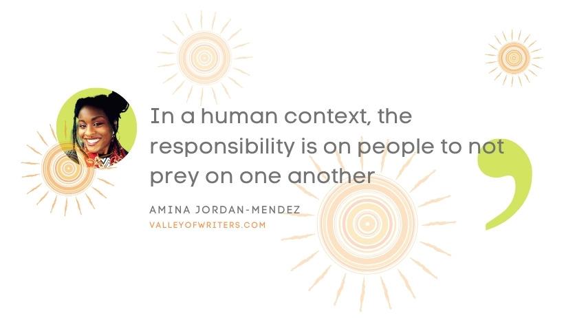 Amina Jordan-Mendez quotes - do not prey - Valley of Writers