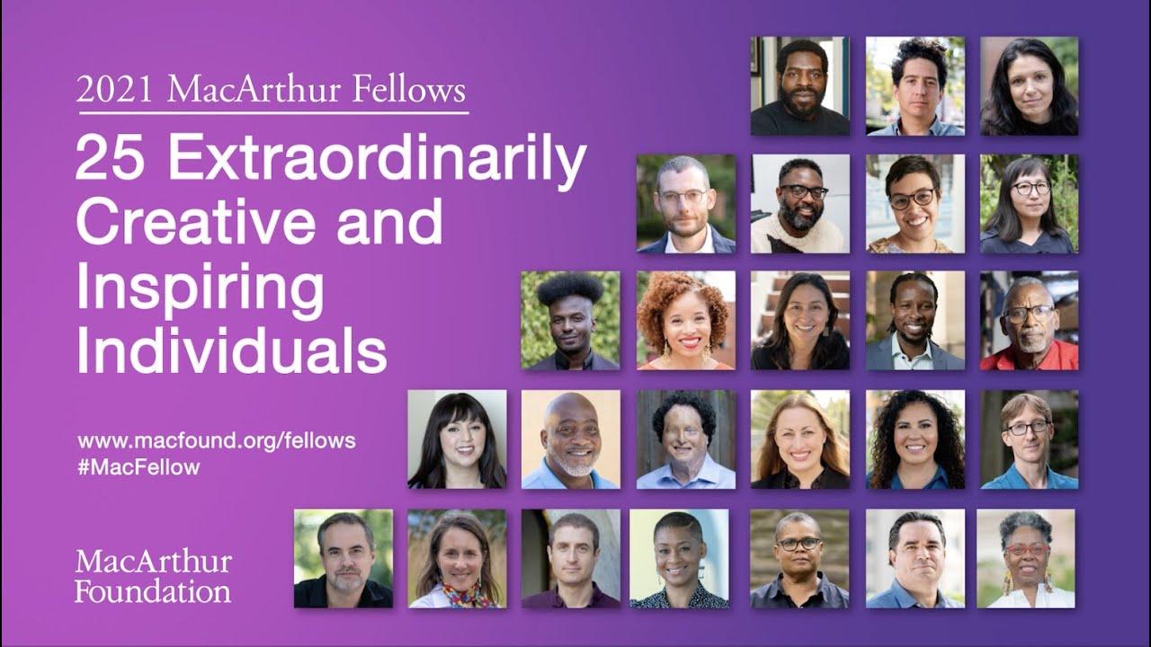 2021 MacArthur Fellows