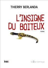 Thierry Berlanda L-Insigne du Boiteux