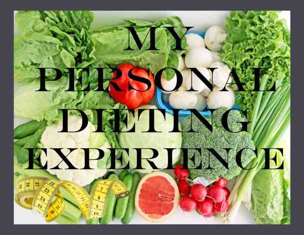 My Personal Dieting Experience - Part III