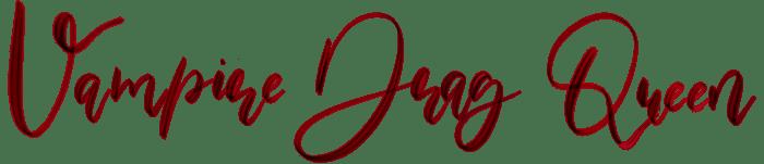 vampire drag queen title logo