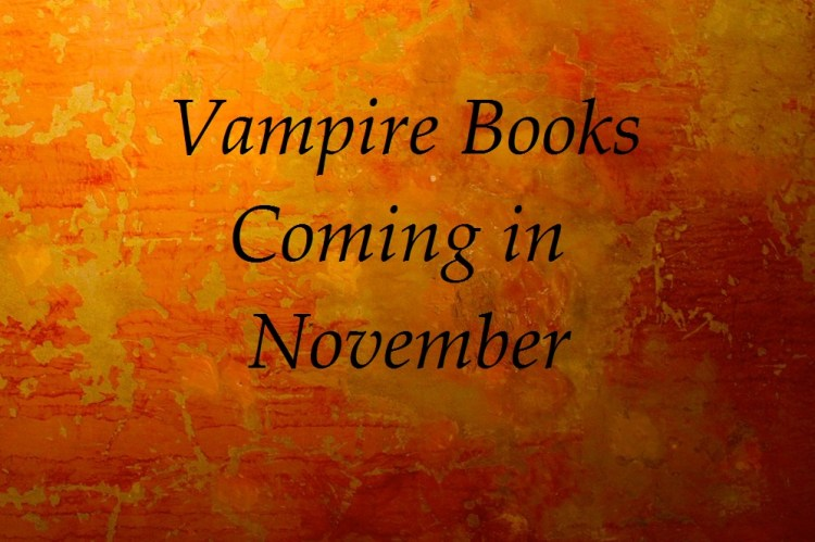 vampire books coming in november