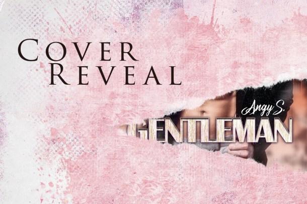 Segnalazione e Cover Reveal: The Gentleman di Angy S.