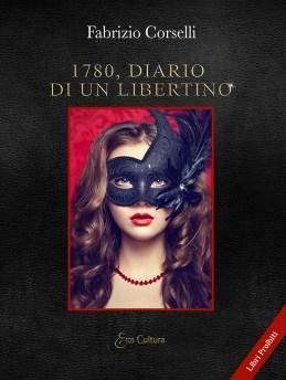 1780, Diario di un libertino fabrizio corselli cover