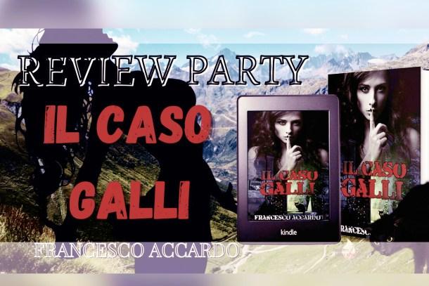 Il Caso Galli di Francesco Accardo