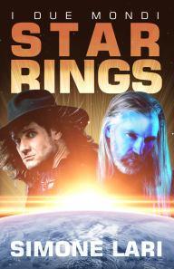 Star Rings - I Due Mondi di Simone Lari