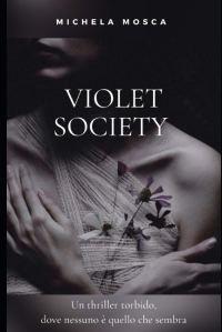violet society di Michela Mosca