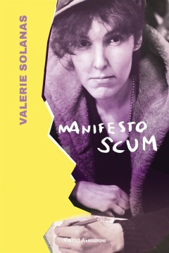 Manifesto SCUM di Valerie Solanas