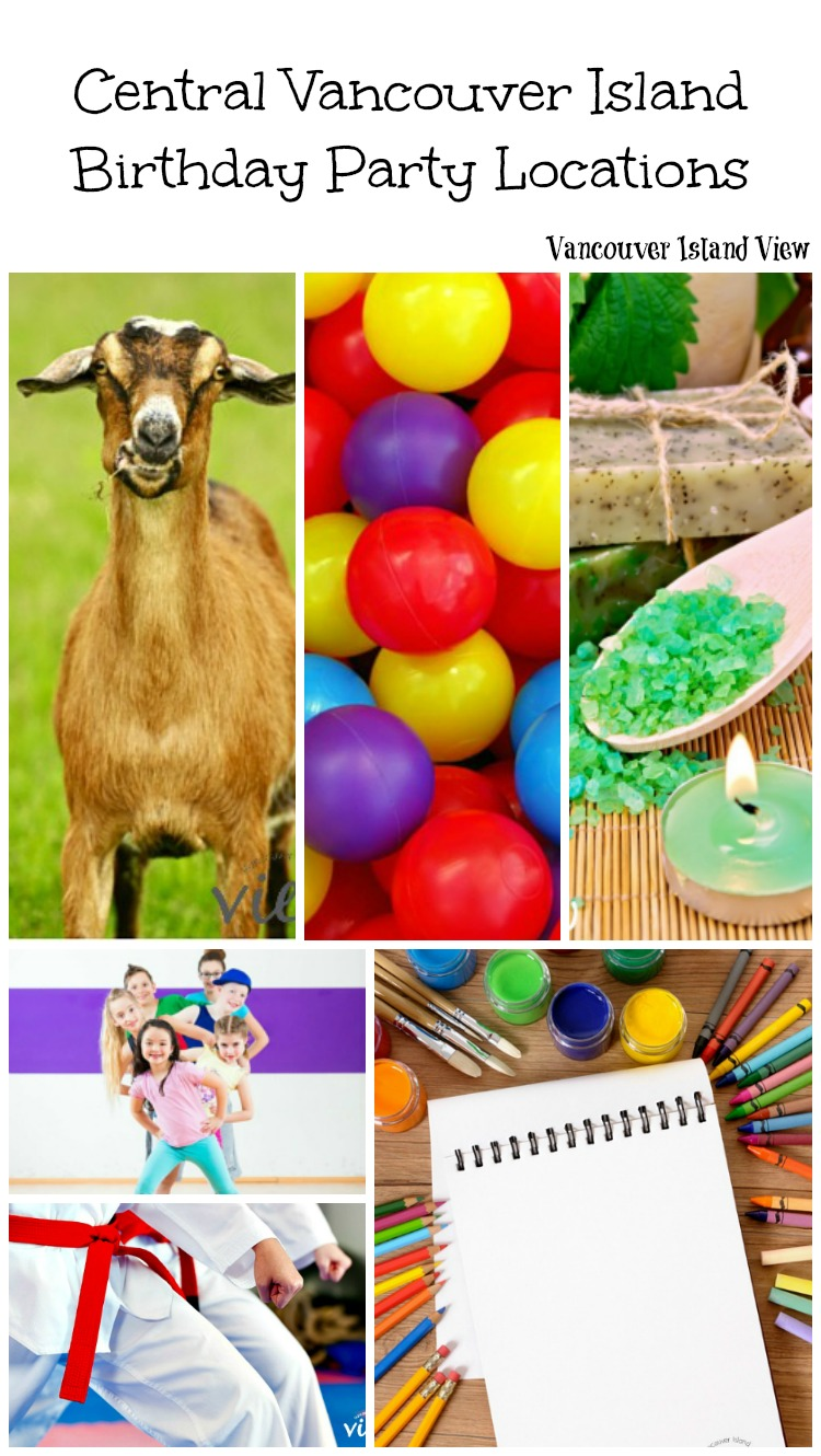Are you looking for location ideas for your child's next birthday party? Do you live on Vancouver Island? Here is a great list of ideas for the central Vancouver Island area